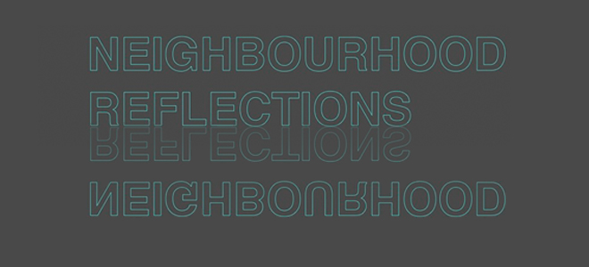 Neighbourhood Reflections