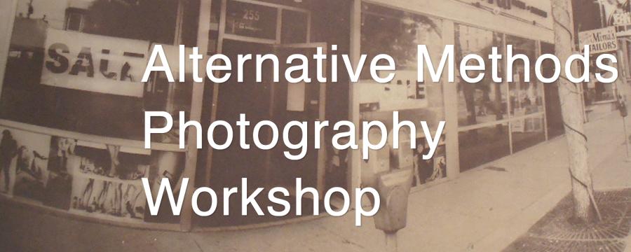Alternative Methods Photography Workshop