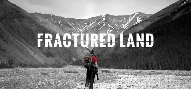 Fractured Land Documentary Screening October 13