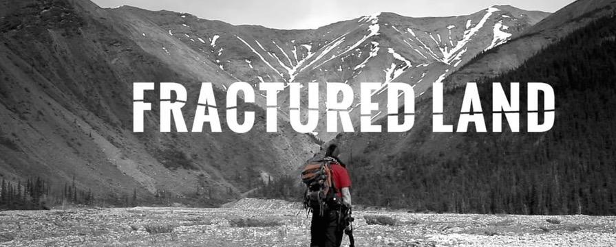 Fractured Land Documentary Screening