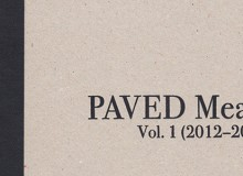 PAVED Meant Vol. 1 (2012-2014) Available for free download!