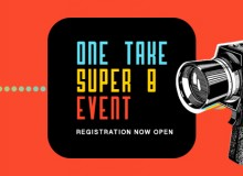 One Take Super 8 Event – Roxy Theatre – June 8th