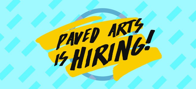PAVED Arts Job Opening – Communications Coordinator