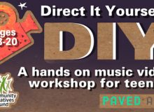 DIY: Direct It Yourself – A Hands-on Music Video Workshop For Teens