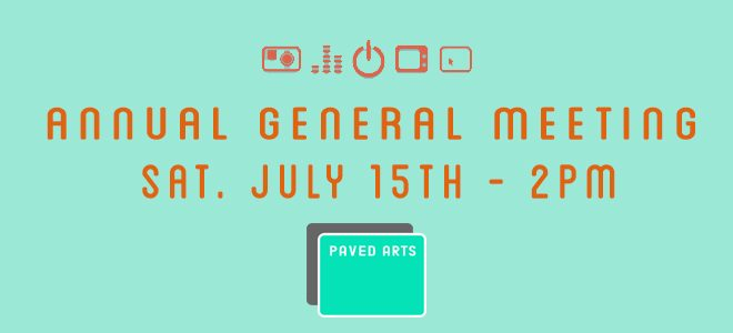 PAVED Arts – Annual General Meeting – Saturday, July 15th at 2pm