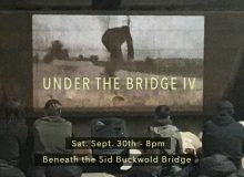 Under the Bridge IV: Reflections – Sat. Sept. 30th, 8pm