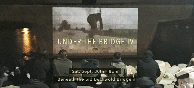 Under the Bridge IV: Reflections – Sat. Sept. 30th, 8pm