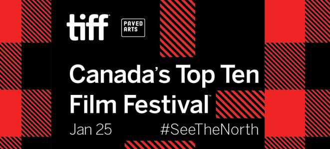 TIFF's Canada's Top Ten Film Festival