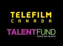 Telefilm Talent to Watch – Deadline: April 6, 2018