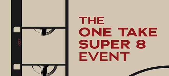 One Take Super 8 – 2018 Registration Open