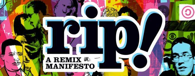 Cinema Politica Saskatoon presents RIP a remix manifesto