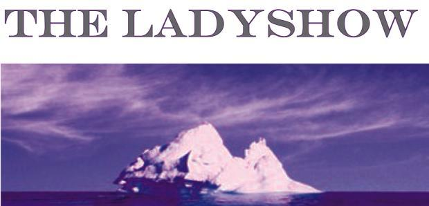 The LADYSHOW Live Performance February 28th