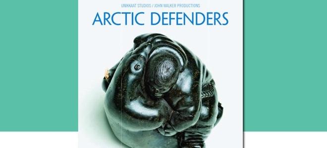 Arctic Defenders – director John Walker in attendance February 11 – 7pm