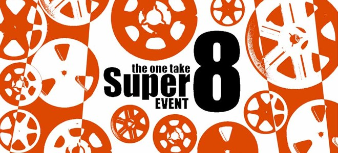 One Take Super 8 Event 2015