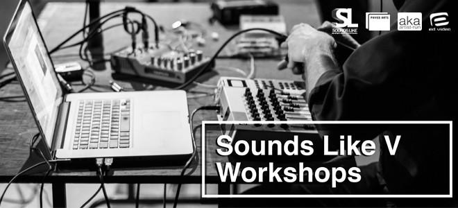 Sounds Like V Workshops