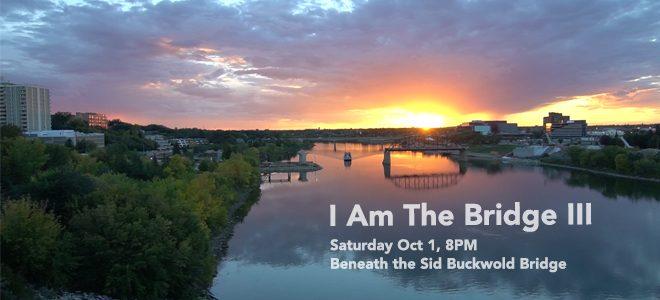 I Am The Bridge III October 1st