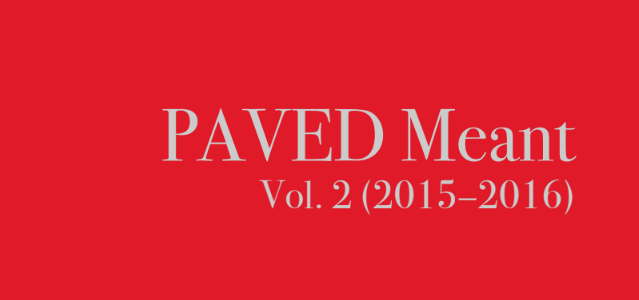 PAVED Meant Vol. 2 (2015-2016) Available for free download