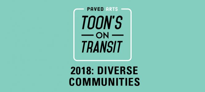 Toon's On Transit – Diverse Communities Artist Reception