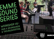 Femme Sound Workshop Series –  Part 3: Soundcheck & Troubleshooting