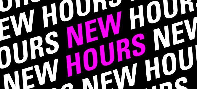 NEW Extended Hours – Open House