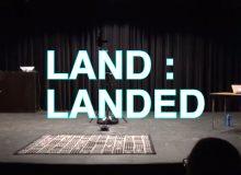 LAND : LANDED