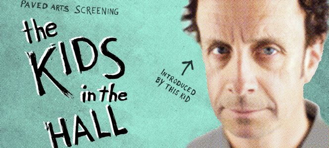 A Night with The Kids in the Hall – Screening