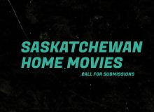 Saskatchewan Home Movies: Call for Submissions