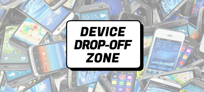 Device Drop Off Zone