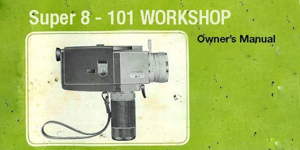 Super 8 – 101 Workshop