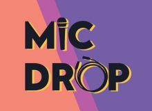 Mic Drop