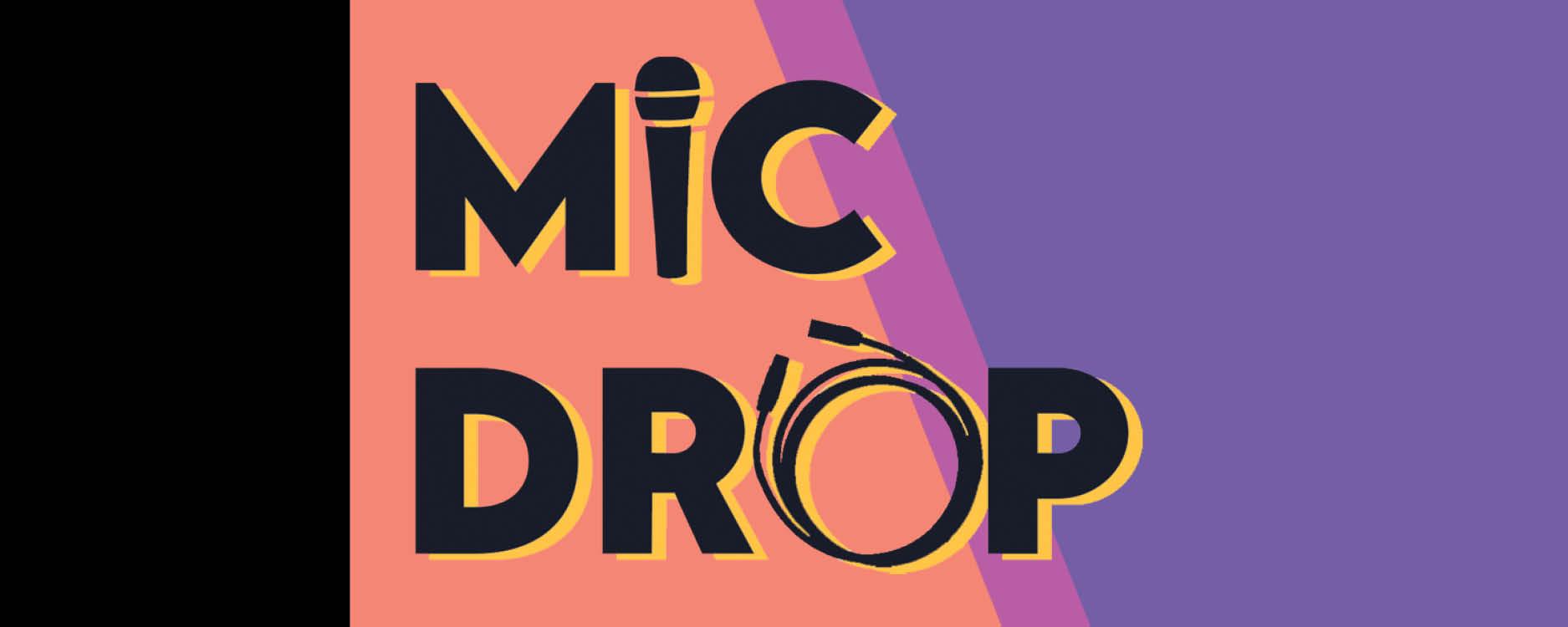 Mic Drop Program